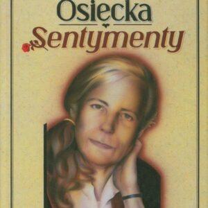 Okładka książki SENTYMENTY Osieckiej