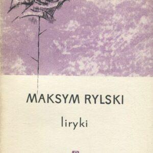 Okładka ksiązki LIRYKI Maksyma Rylskiego