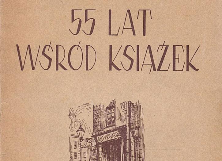"""Biblioteczka Podręczna: """"55 lat wśród książek"""""""