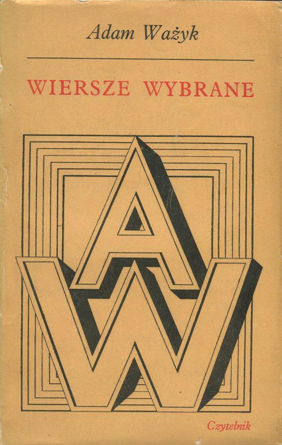 """okładka książki """"Wiersze wybrane"""" Adama Ważyka"""